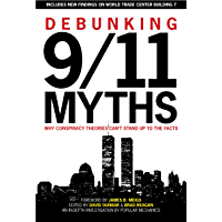 Debunking 9/11 Myths: Why Conspiracy Theories Can't Stand Up to the Facts (English Edition)