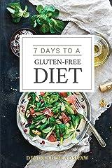 7 Days to a Gluten-Free Diet Paperback