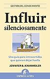 Influir silenciosamente (Gestión del conocimiento)