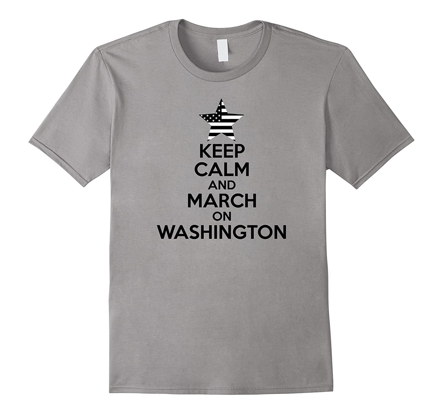 Keep Calm And Women's March On Washington, DC 2017 T-Shirt-Art