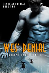 Wes' Denial: Tease and Denial Book Two Kindle Edition