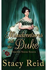 Misadventures with the Duke (Forever Yours Book 4) Kindle Edition