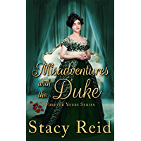 Misadventures with the Duke (Forever Yours Book 4) (English Edition)