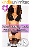 Futas' Naughty Trade (Futa Jill & the Beanstalk 1): (A Futa-on-Female, MILF, Spanking, Fairy Tale Erotica)