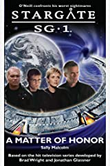 STARGATE SG-1: Matter of Honor Kindle Edition