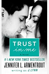 Trust in Me: A Novel (Wait for You Book 1) Kindle Edition
