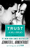 Trust in Me: A Novel (Wait for You Book 1)
