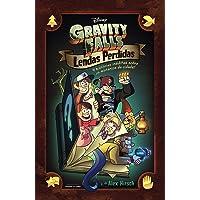 Gravity Falls. Lendas Perdidas. 4 Histórias Inéditas Sobre os Mistérios da Cidade