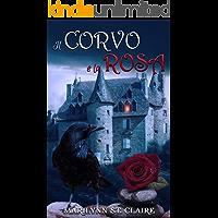 Il Corvo e la Rosa