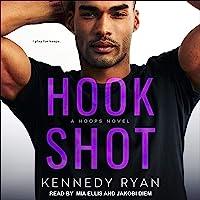 Hook Shot: Hoops Series, Book 3