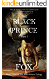 The Black Prince: Part I