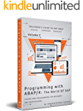 Programming with ABAP/4 - The world of SAP: Coding & Programming for beginner & professional (Volume Book 2) (English Edition)