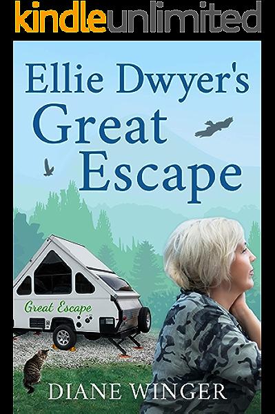 Ellie Dwyer S Great Escape Book 1 Of The Ellie Dwyer Series Kindle Edition By Winger Diane Literature Fiction Kindle Ebooks Amazon Com