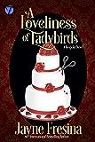 A Loveliness of Ladybirds: A Bespoke Novel