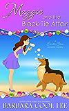 Maggie and the Black-Tie Affair (A Carita Cove Mystery Book 1)