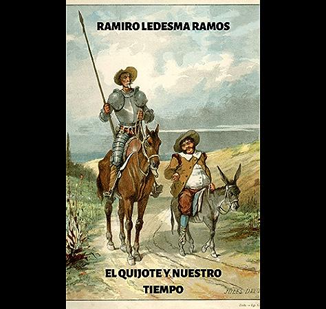 El Quijote y nuestro tiempo (ensayo) eBook: Ledesma Ramos, Ramiro: Amazon.es: Tienda Kindle