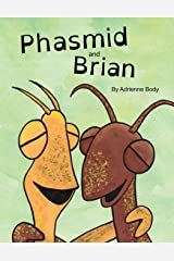 Phasmid and Brian Paperback