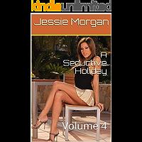 A Seductive Holiday: Volume 4