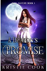 A Demon's Promise: A New Adult Urban Fantasy (Soul Savers Book 1) Kindle Edition