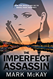 The Imperfect Assassin (The Severance Series Book 4)