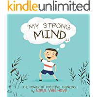 My Strong Mind II: A children's book about resilience, growth mindset, confidence, mental health and positive emotions…