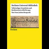 Reclams Universal-Bibliothek. Vollständiges Verzeichnis nach Bandnummern 1867 bis 1945