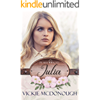 Julia (Prairie Roses Collection 5)