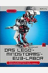 Das LEGO®-MINDSTORMS®-EV3-Labor: Bauen, programmieren und experimentieren mit 5 tollen Robots (German Edition) Kindle Edition