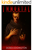 Immortal: Curse of the Deathless (The Immortal Chronicles Book 1)