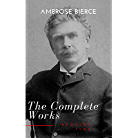 Complete Works of Ambrose Bierce (English Edition)
