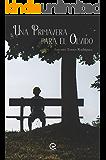 Una primavera para el olvido: Una historia surrealista increíblemente real (Spanish Edition)