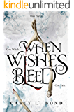 When Wishes Bleed