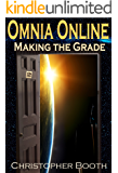 Making the Grade (Omnia Online Series Book 2)