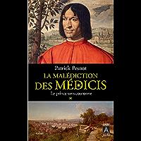 Le Prince sans couronne : La malédiction des Médicis t. 1