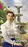 Il romanzo di Miss Mary (Seduction diaries Vol. 3)