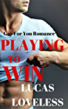 Gay For You Romance: Playing to Win