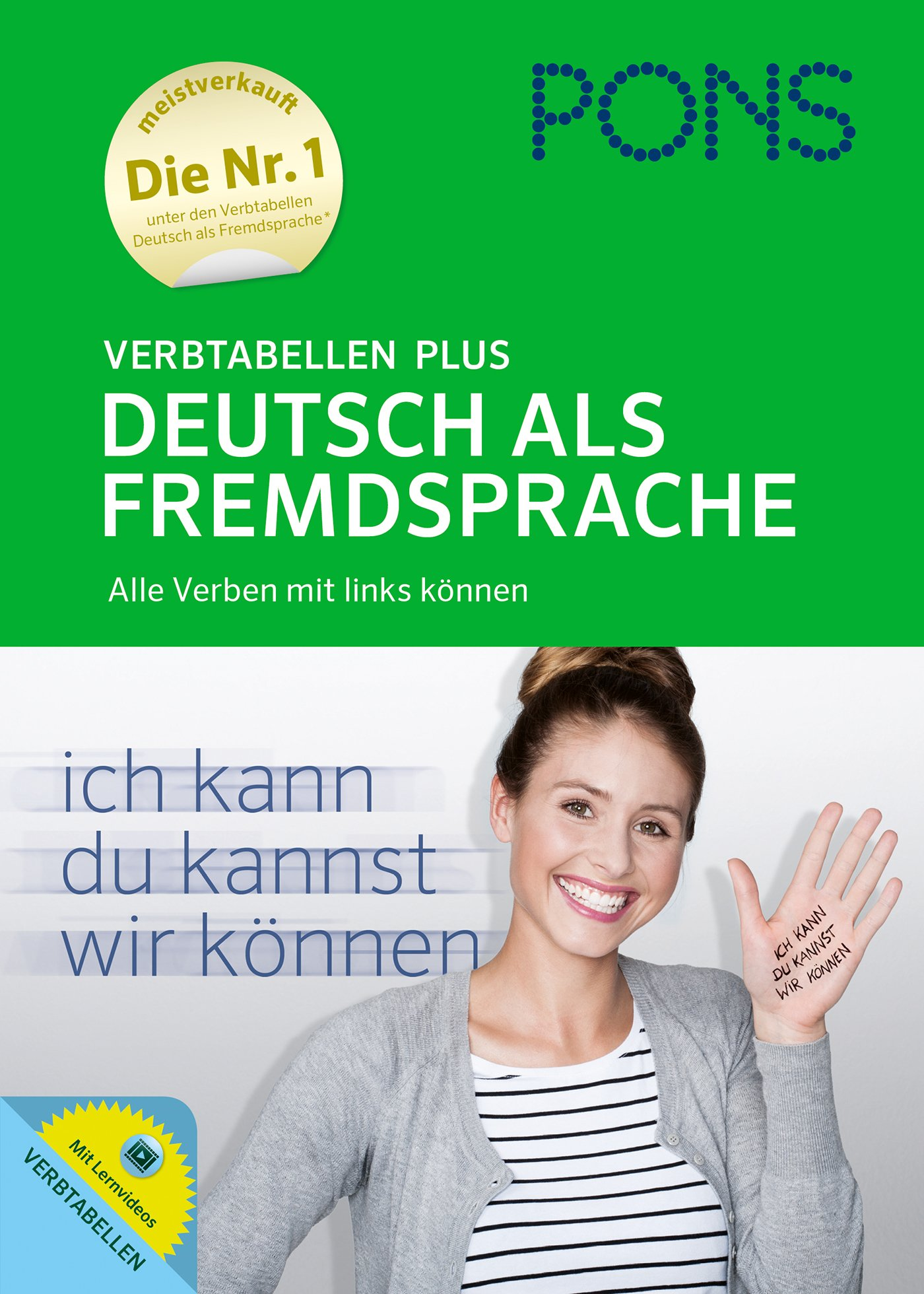 PONS Verbtabellen Plus Deutsch als Fremdsprache: Alle Verben mit links können. Mit Lernvideos.