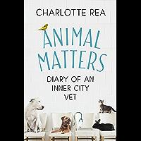 Animal Matters: Diary of an Inner City Vet
