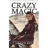 Crazy Magic (Girl Magic Book 3)