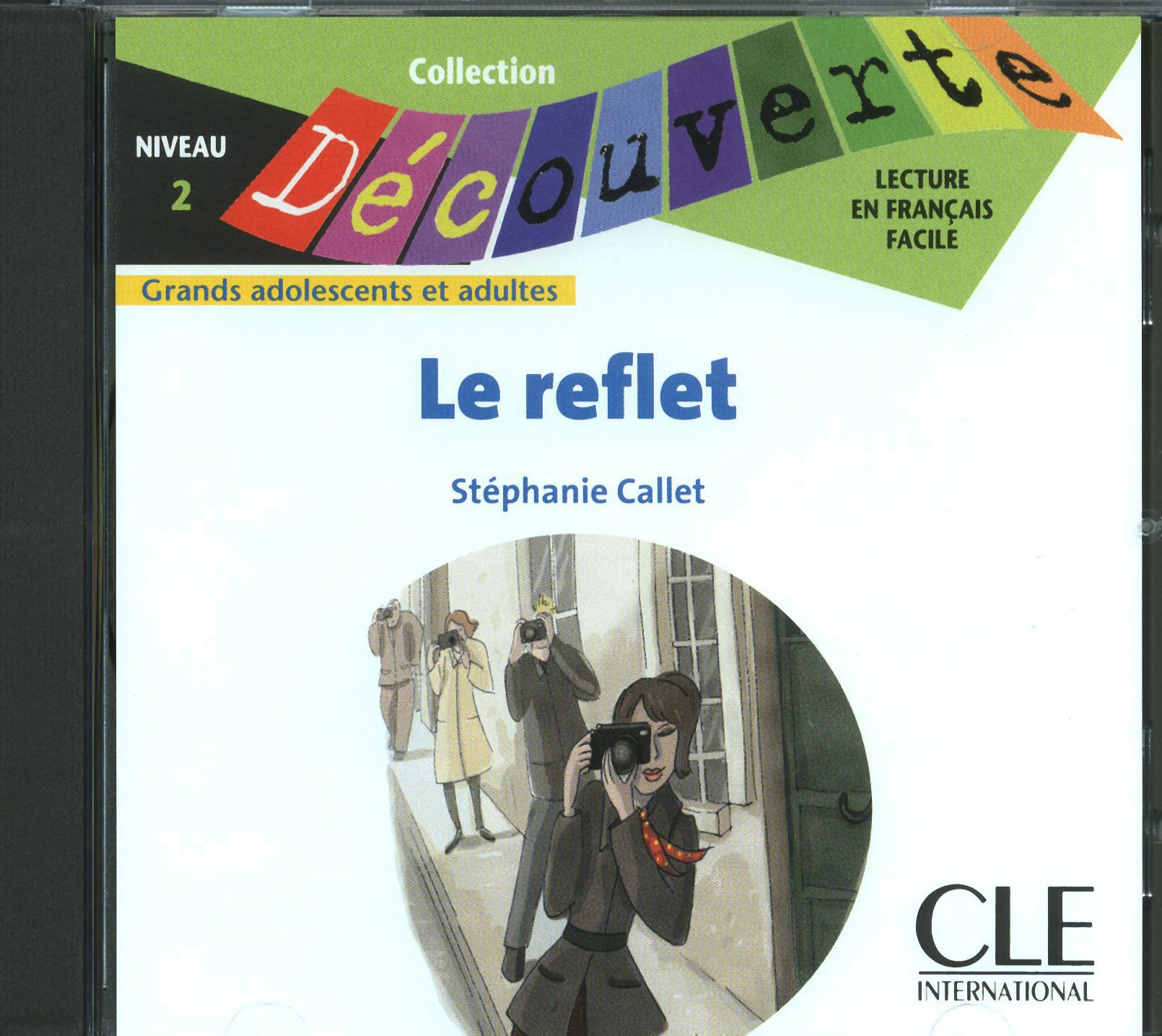 Le Reflet Niveau 2 Lecture Decouverte Cd Telecharger Lire En