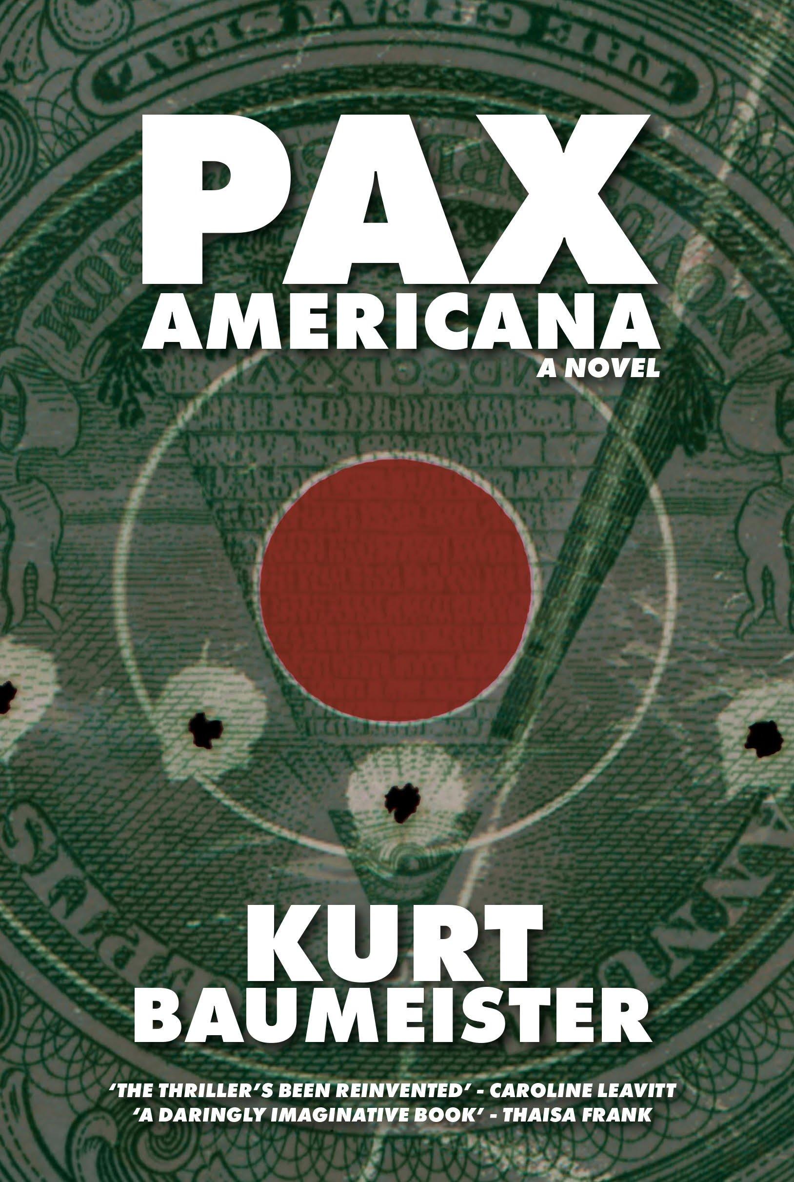amazon com pax americana 9780998433943 kurt baumeister books