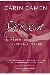 DRIVEN...: A Plea Of The Heart (Journey Of The Heart Book 2) Kindle Edition