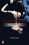 Questo Amore Così Violento (#OSSESSIONE Vol. 1)