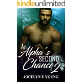 An Alpha's Second Chance - Book 2: A Curvy Vixen/ Werewolf Shifter Romance