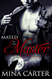 Mated to the Master (City Wolves: Master of the City)