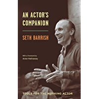 An Actor's Companion: Tools for the Working Actor