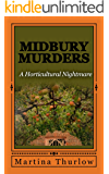 Midbury Murders: Book One: A Horticultural Nightmare