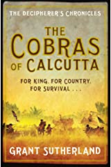 The Cobras of Calcutta: The Decipherer's Chronicles Paperback