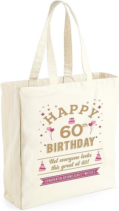 Bolsa de lona de algodón de 60 cumpleaños - Para mujer - Como regalo, recuerdo o para hacer la compra - Natural - 33 x 42 x 19 cm: Amazon.es: Ropa y accesorios