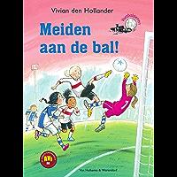 Meiden aan de bal! (Voetbalsterren Book 1)